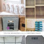 Tips for Organizing after the Christmas Chaos