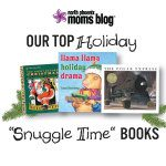 "Our Top Holiday ""Snuggle Time"" Books"