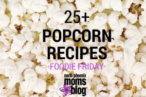 25+ Popcorn Recipes
