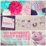 Happy Hostess: 1st Birthday Piggy Party Feature