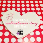 How to Host a Valentine's Day Craft Night