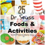 25 Dr. Seuss Themed Foods and Activities