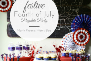 festive fourth of july play date party - north phoenix moms blog - mindy alyse celebrations