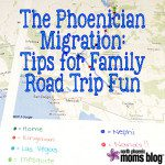 The Phoenician Migration: Tips for Family Road Trip Fun