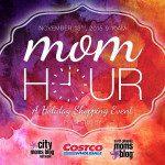 Costco Mom Hour Event Announcement!