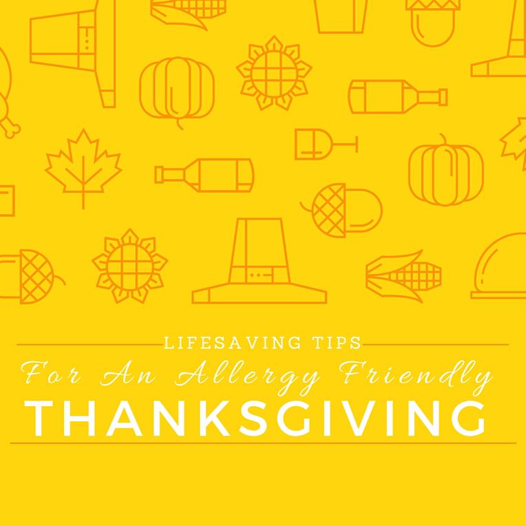Lifesaving Tips For An Allergy Friendly Thanksgiving