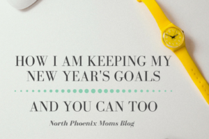 HOW I AM KEEPING MY NEW YEAR'S GOALS AND YOU CAN TOO-3