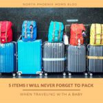 5 Items I Will Never Forget to Pack When Traveling With a Baby