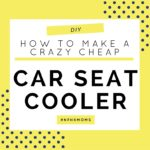 DIY :: How to Make A Crazy Cheap Car Seat Cooler