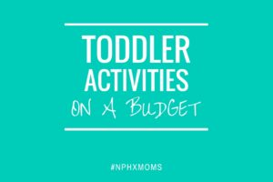When You Need Toddler Activities on a Budget-4