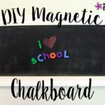 How to Make Your Own Magnetic Chalkboard