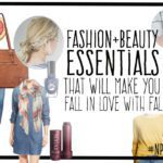 Fashion and Beauty Essentials That Will Make You Fall in Love with Fall