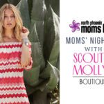 Moms' Night Out With Scout & Molly's of Uptown {Tickets on Sale Now!}