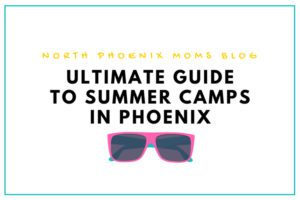 Ultimate Guide to Summer Camps in Phoenix-3 copy