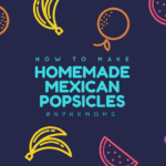 How to Make Homemade Mexican Popsicles