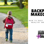 Backpack Makeover :: How to Keep Your Kids Healthy and Happy