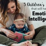 5 Children's Books That Will Help with Emotional Intelligence