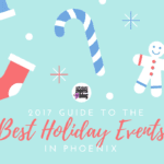 2017 Guide to the Best Holiday Events in Phoenix