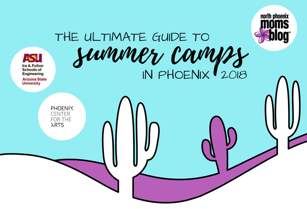 Ultimate Guide To Summer Camps In Phoenix 2018