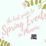 The Best Guide to Spring Events in Phoenix