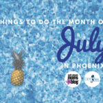 Things to do in Phoenix this Month