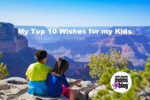 top 10 wish for my kids