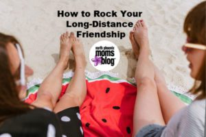 how to rock your long distance friendship