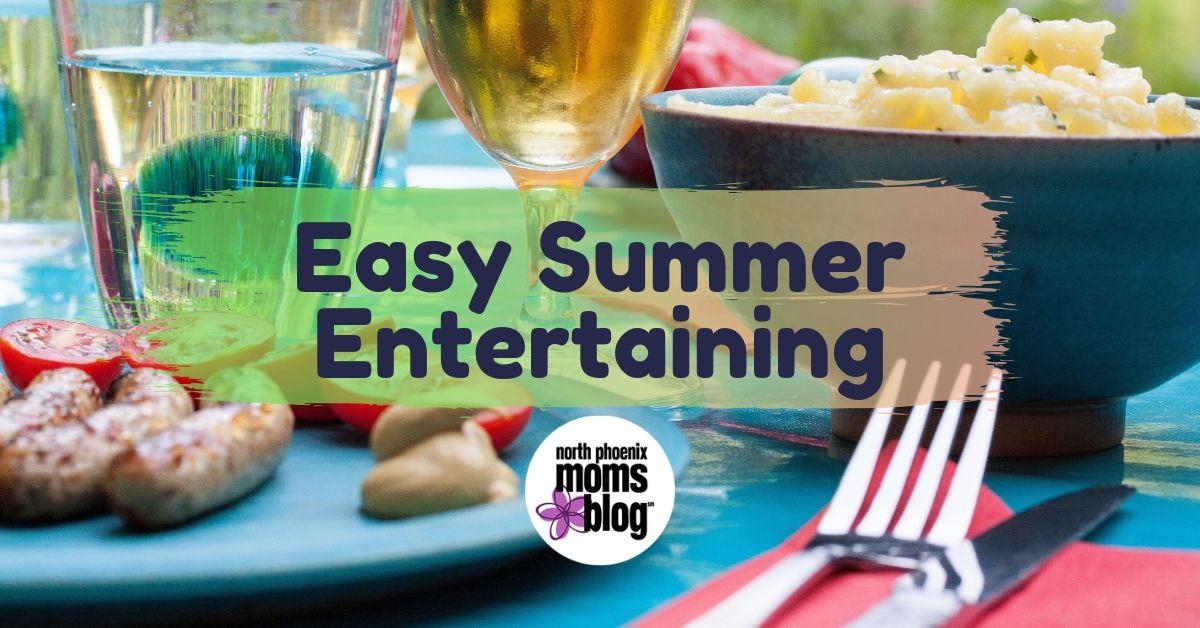 easy summer entertaining