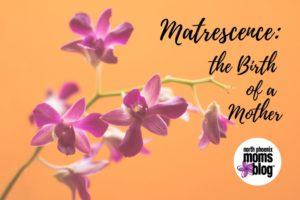 matrescence