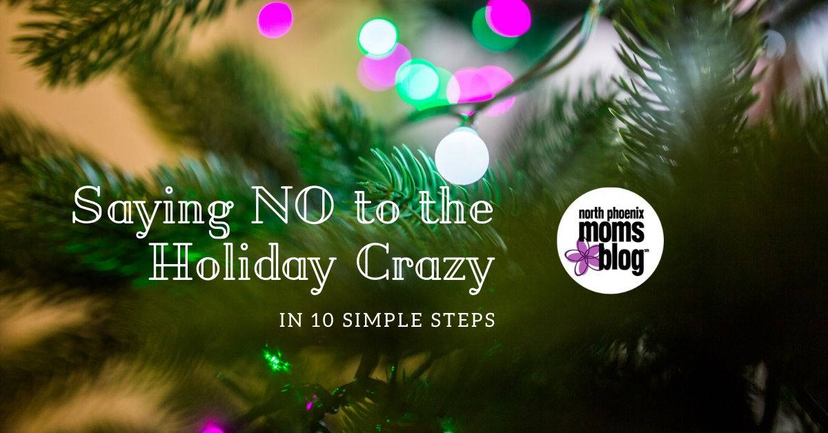 saying no to the holiday crazy