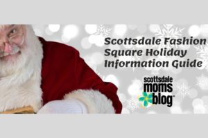 Scottsdale Fashion Square Holiday Information Guide