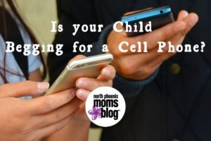 Is your Child Begging for a Cell Phone_